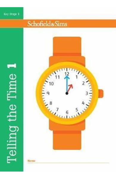 Telling the Time Book 1 (KS1 Maths, Ages 5-6)