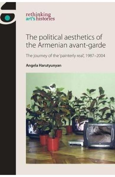 Political Aesthetics of the Armenian Avant-Garde