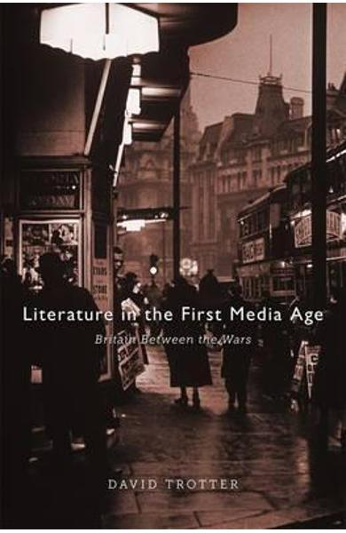 Literature in the First Media Age