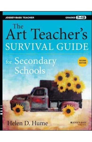 Art Teacher's Survival Guide for Secondary Schools