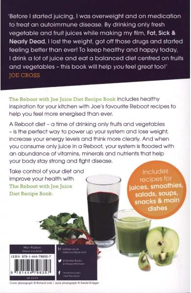 Reboot with Joe Juice Diet Recipe Book: Over 100 Recipes Ins