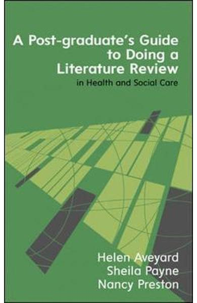 Post-Graduate's Guide to Doing a Literature Review in Health