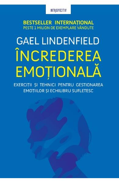 Increderea emotionala - Gael Lindenfield