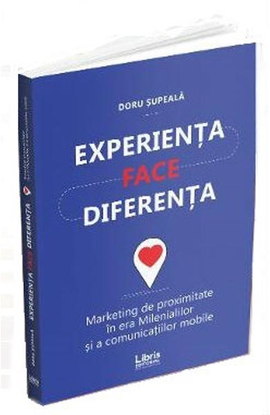 Experienta face diferenta - Doru Supeala
