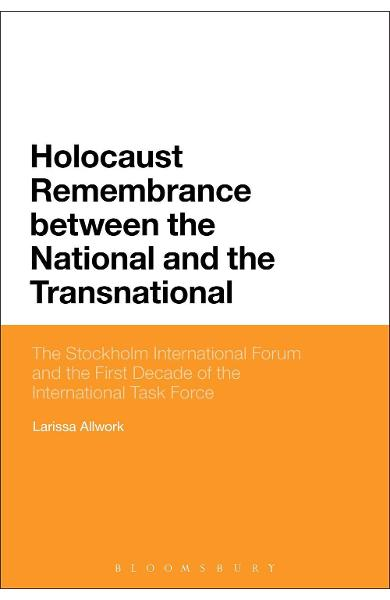 Holocaust Remembrance Between the National and the Transnati