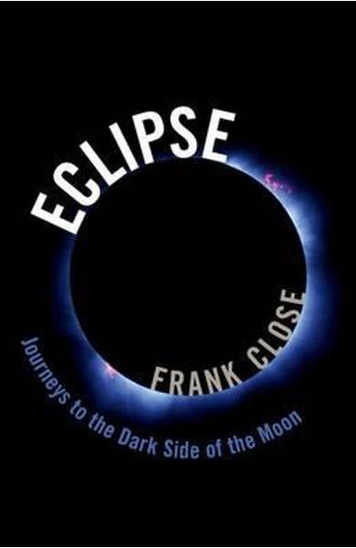 Eclipse - Journeys to the Dark Side of the Moon