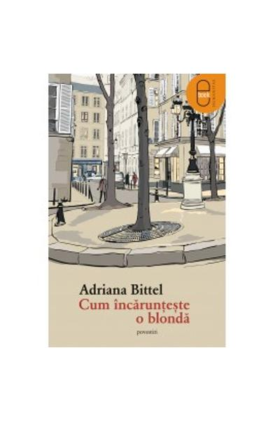 eBook Cum incarunteste o blonda