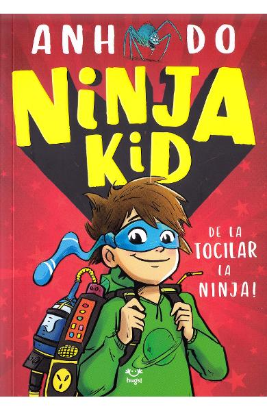 Ninja Kid - Anh Do, Jeremy Ley