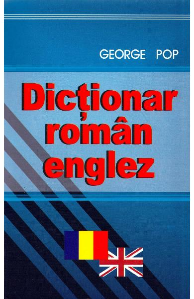 Dictionar roman-englez - George Pop