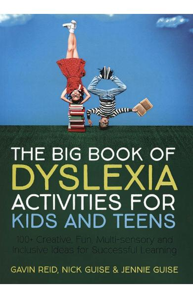Big Book of Dyslexia Activities for Kids and Teens