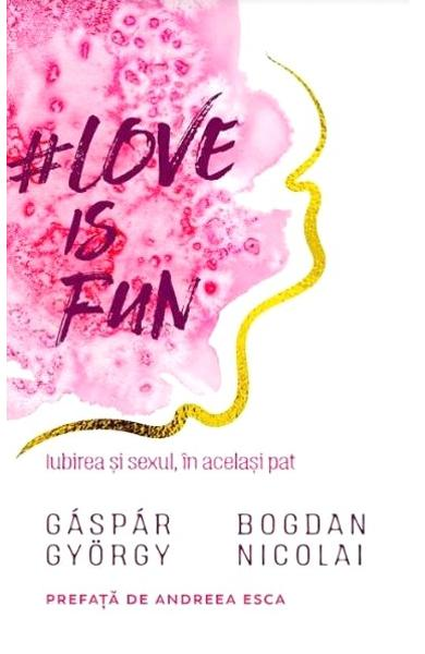 Love is fun - Gaspar Gyorgy, Bogdan Nicolai