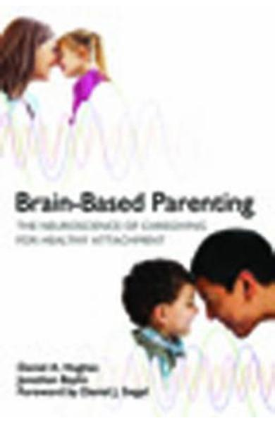 Brain-Based Parenting