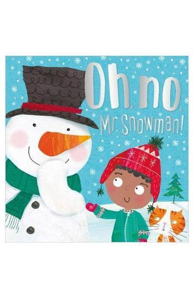 Oh, No, Mr Snowman!