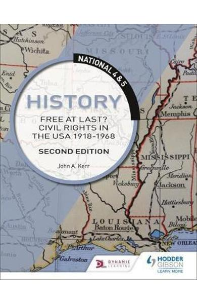 National 4 & 5 History: Free at Last? Civil Rights in the US