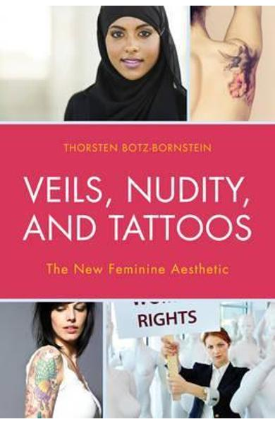 Veils, Nudity, and Tattoos