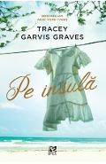 Pe insula - Tracey Garvis Graves