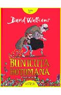 Bunicuta hotomana - David Walliams