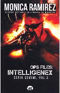 Ops files: Intelligenex. Seria Gemini Vol.3 - Monica Ramirez