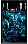 The Complete Aliens Omnibus, Volume 3: Rogue, Labyrinth - Sandy Schofield, Stephani Danelle Perry