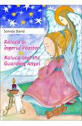 Raluca si Ingerul Pazitor. Raluca and the Guarding Angel - Semida David