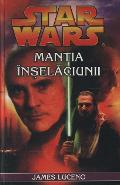 Star Wars - Mantia Inselaciunii - James Luceno