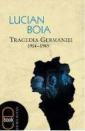 eBook Tragedia Germaniei. 1914-1945