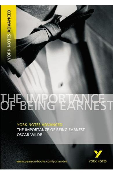 Importance of Being Earnest: York Notes Advanced