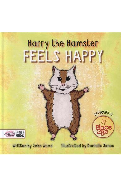 Harry the Hamster Feels Happy