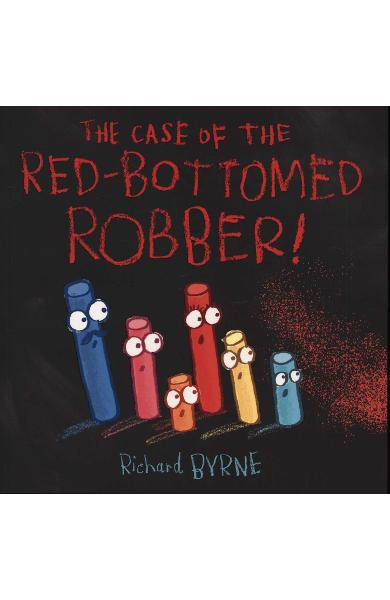 Case of the Red-Bottomed Robber