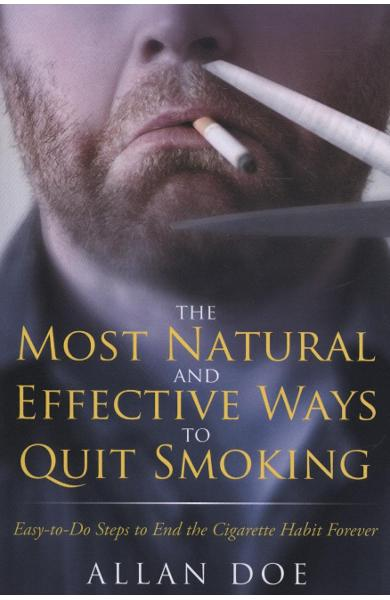 Most Natural and Effective Ways to Quit Smoking