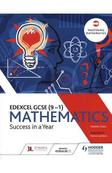 Edexcel GCSE Mathematics: Success in a Year