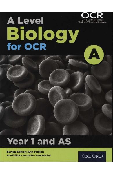 Level Biology A for OCR Year 1 and AS Student Book