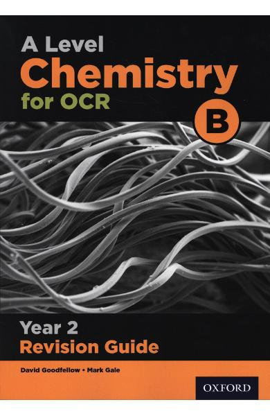 OCR A Level Salters' Advanced Chemistry Year 2 Revision Guid