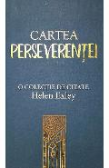 Cartea Perseverentei - Helen Exley