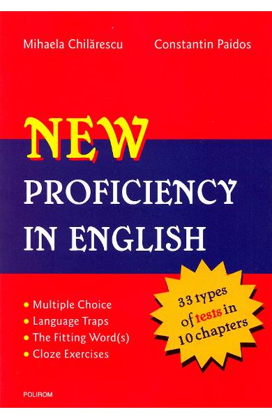 New proficiency in english + key to exercises - Mihaela Chilarescu, Constantin Paidos